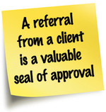 relationship based referrals are appreciated